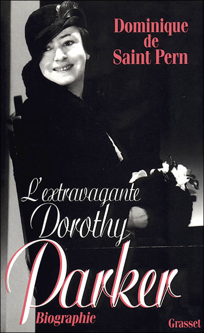 L'EXTRAVAGANTE DOROTHY PARKER de Dominique de Saint Pern L_extr10