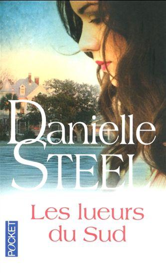 LES LUEURS DU SUD de Danielle Steel Lueurs10