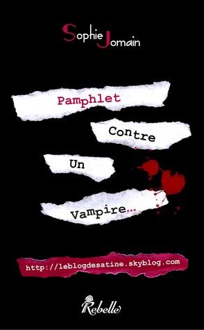 PAMPHLET CONTRE UN VAMPIRE de Sophie Jomain Pamphl10