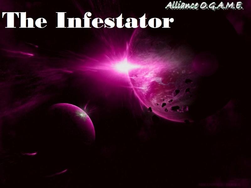 the infestator