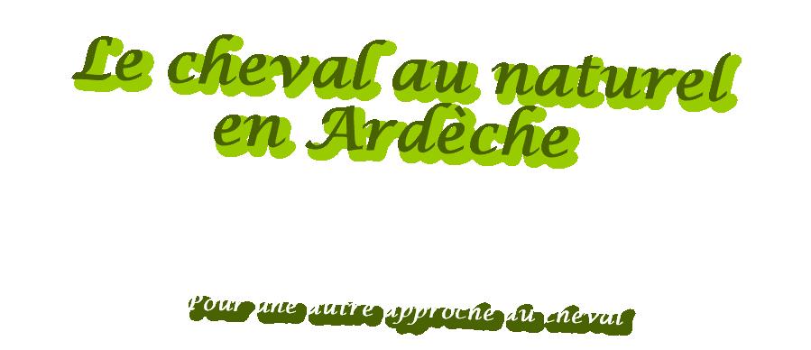 Forum du cheval au naturel en Ardèche