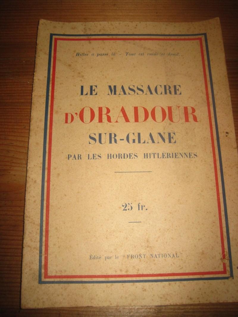 Le massacre d'Oradour-sur-Glane (Haute-Vienne) - Page 2 Img_2720