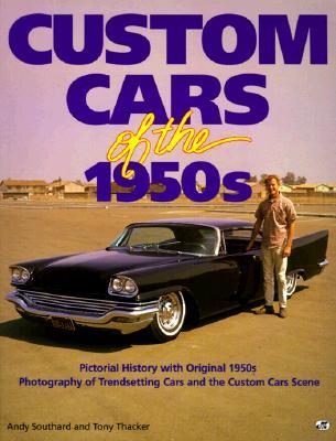 Custom Cars of the 1950's - Andy Southard & Tony Thacker Custom11