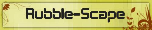 Rubble-Scape
