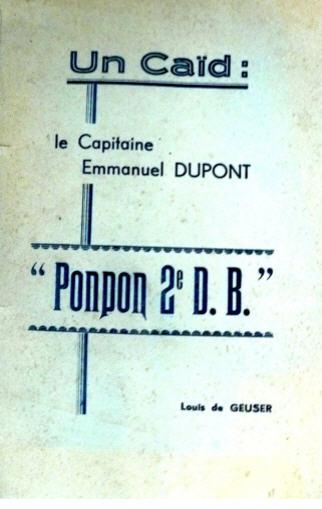 """Un caïd : le capitaine Emmanuel Dupont, """"Ponpon 2e D.B. Dupont11"""