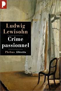 Ludwig Lewisohn Crime_10