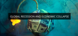 Global recession & Economic Collapse