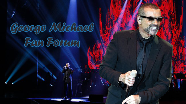 George Michael Fan Forum