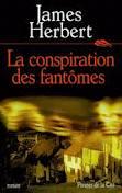 [Herbert, James] La conspiration des fantômes Herber10