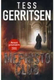 [Gerritsen, Tess] Jane Rizzoli & Maura Isles - Tome 6: Mephisto Club Mephis10