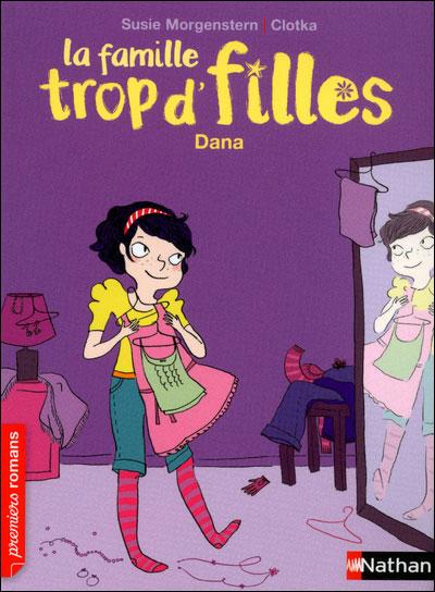 [Susie Morgenstern] La famille trop d'filles, T4: Dana 97820913