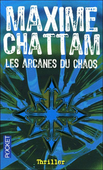 [Maxime Chattam] Le cycle de l'homme Tome 1: Les arcanes du Chaos 97822637