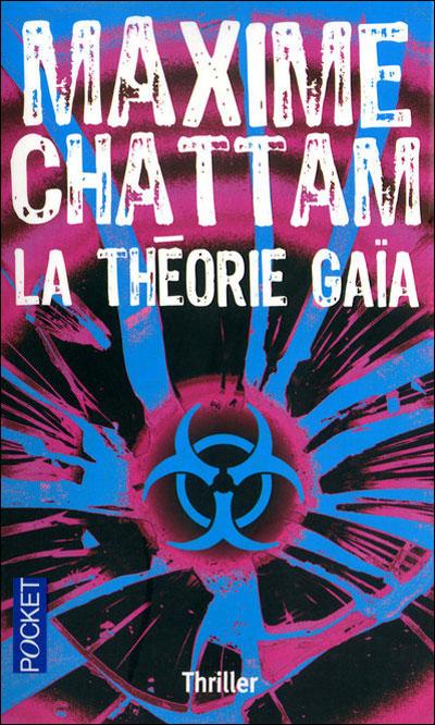 [Maxime Chattam] Le cycle de l'homme Tome 3: La théorie Gaïa 97822639