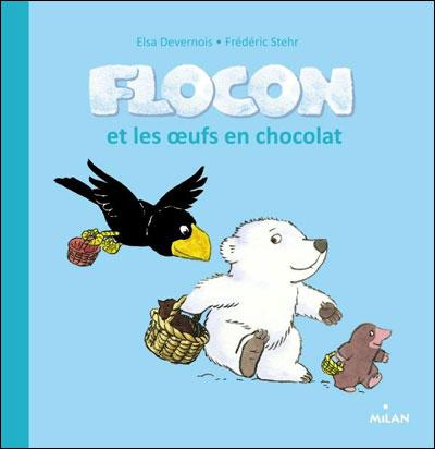 FLOCON ET LES OEUFS EN CHOCOLAT de Elsa Devernois 97827412