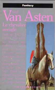 Van Asten Gail - Le chevalier aveugle Pp548810