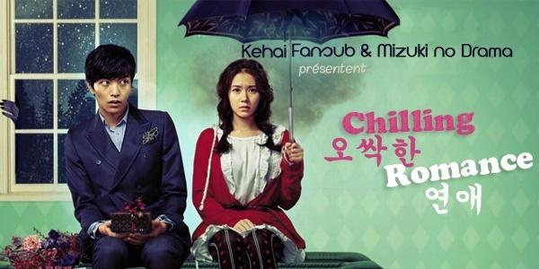 [ Projet K-Film ] Chilling Romance / Spellbound Chilli11