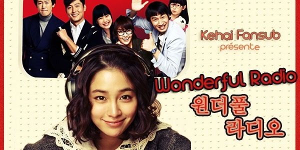 [ Projet K-Film ] Wonderful Radio / Love On-Air Wonder10