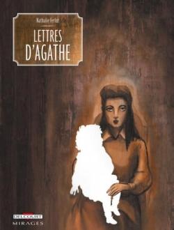 Lettres d'Agathe, Nathalie Ferlut Lettre10