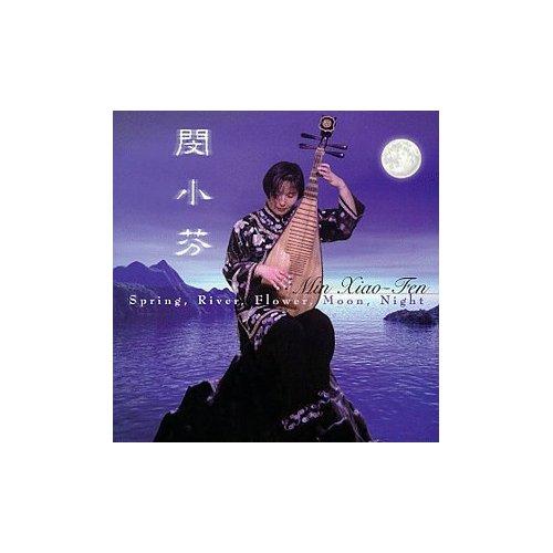 Min Xiao-Fen - Spring, River, Flower, Moon, Night - nhạc hòa tấu Minxia10