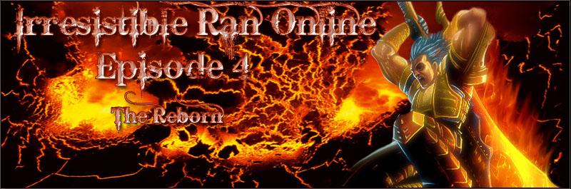 irReSisTibLe_Ran Online EP4