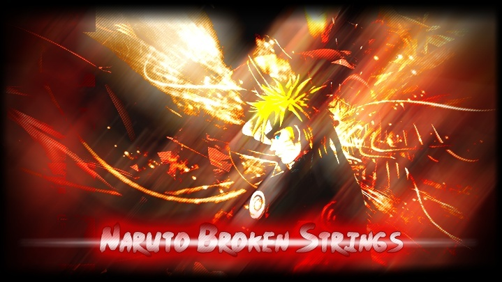 Naruto Broken Strings (Need Staff) (Affilate) Naruto18