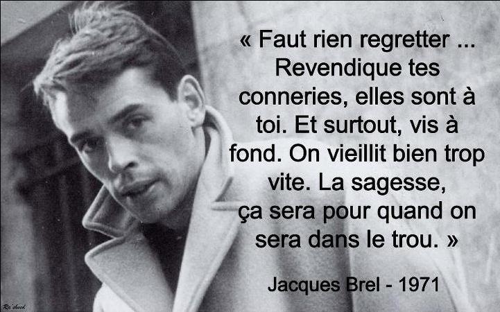 Une phrase de Jacques Brel Brel10