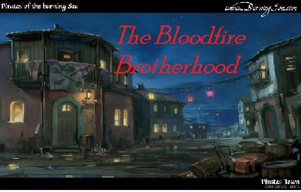 The  Bloodfire Brotherhood