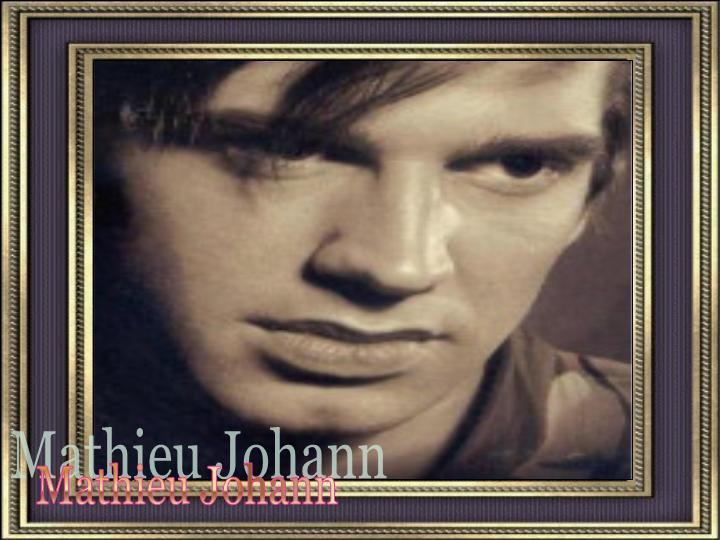 Mathieu Johann Preseh10