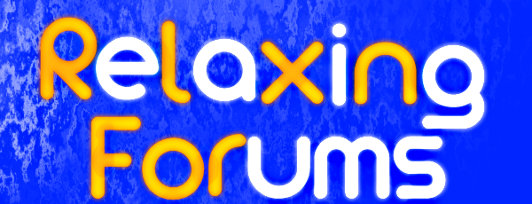 Relaxing forums