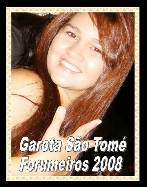 Perfil Completo da Garota São Tomé Forumeiros 2008 Aprese11