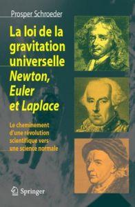 La loi de la gravitation universelle - Newton, Euler et Lapl Newton10