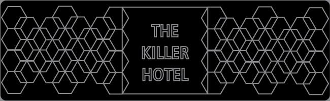 The Killer Hotel