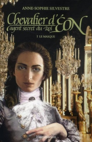 Silvestre Anne-Sophie - Le masque (Chevalier d'Eon agent secret du Roi 1) Le_mas10