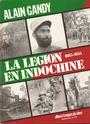 LA LEGION EN INDOCHINE  de Alain GANDY (Ed. Presse de la cité) Scan0313