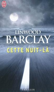 CETTE NUIT LA de Linwood Barclay 51bhod11