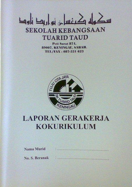 Buku Laporan Gerakkerja Kokurikulum... WAJIB ada pd setiap murid... 01022015