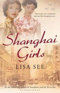 Shanghai Girls, Lisa See Shangh10