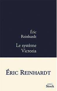 [Reinhardt, Eric] Le système Victoria Couv-r10