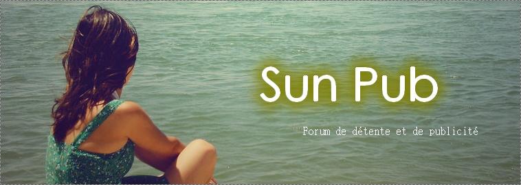 Sun Pub • Votre forum de détente et de publicité Sun_pu10