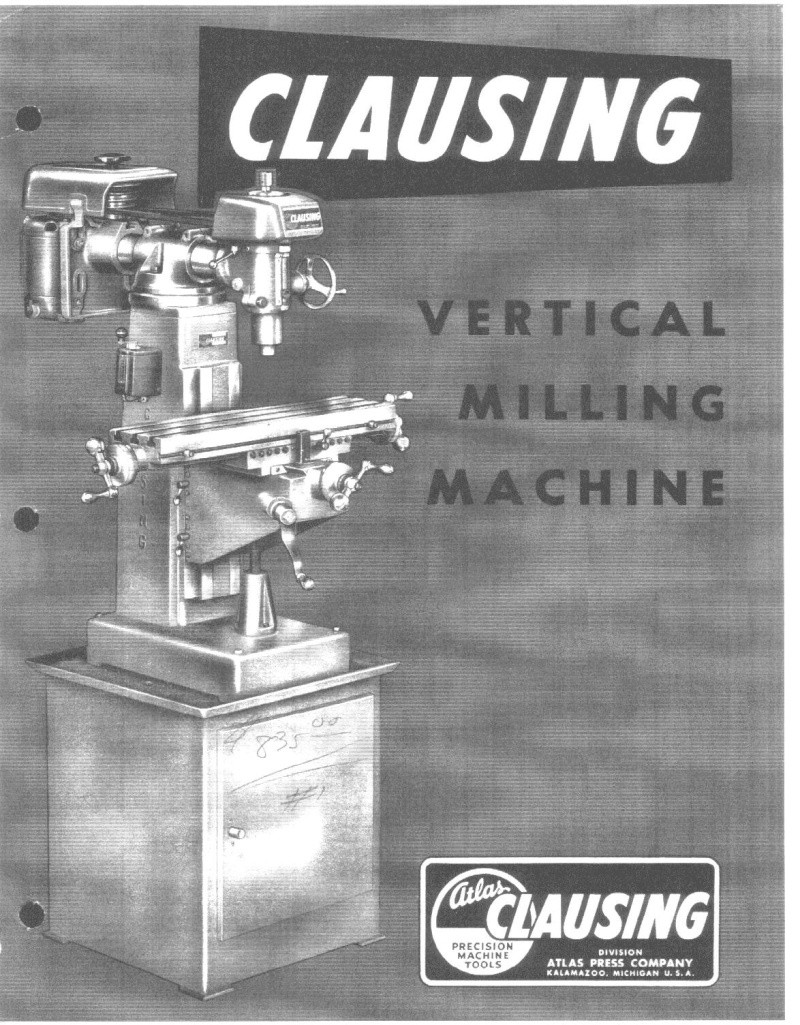 Clausing 8520 & 8525: vertical milling Sales210