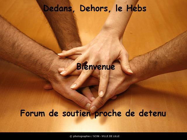 Dedans, Dehors : LE HEBS