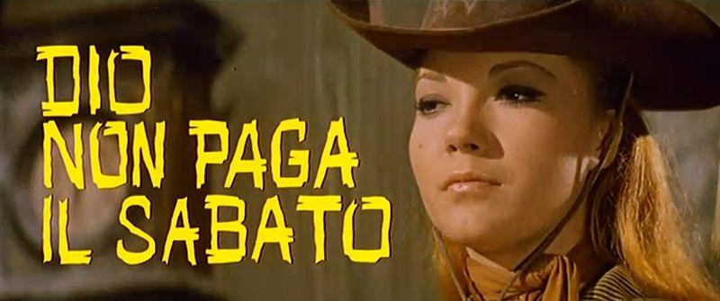 Dieu ne paie pas le Samedi - Dio non paga il Sabato - 1967 - Tanio Boccia (Amerigo Anton) - Page 2 800px-11