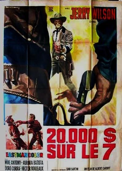 20000 dollars sur le 7 ( 20000 dollari  sul 7 ) -1968-  Alberto CARDONE En133610
