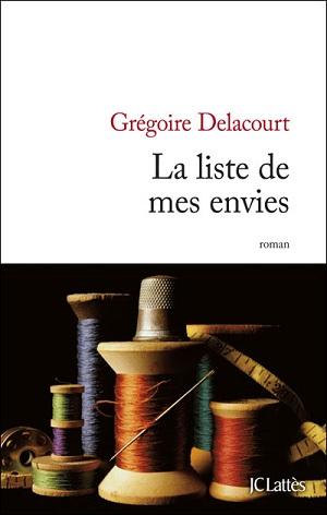 LA LISTE DE MES ENVIES de Grégoire Delacourt Delaco10