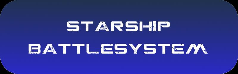 L'univers Starship Battlesystem