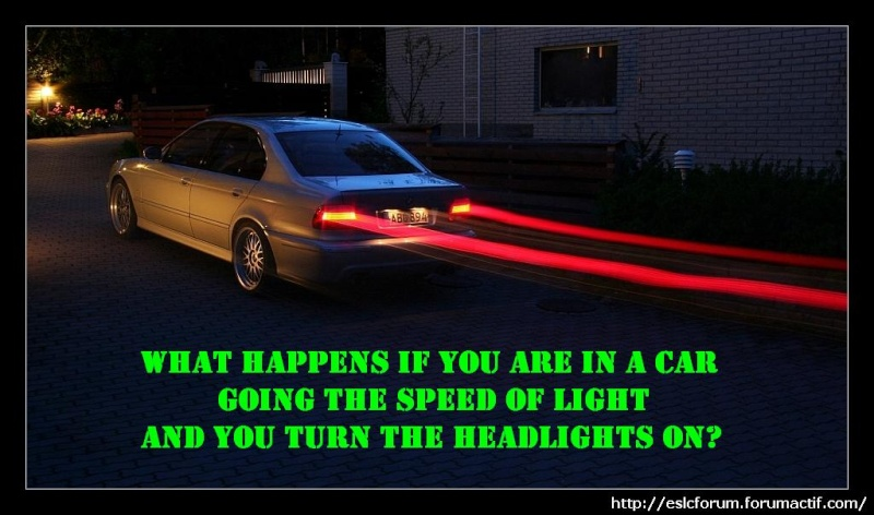 What happens if you are in a car going the speed of light and you turn the headlights on? Speedo10