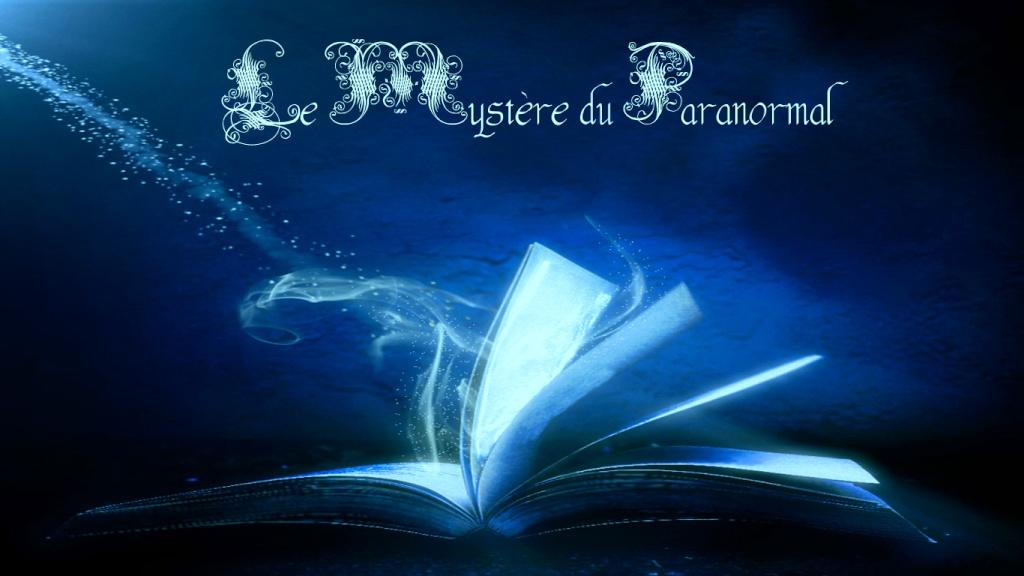 Le Mystère du Paranormal