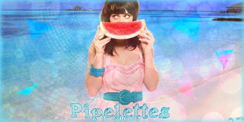 • Les pipelettes ! ♥