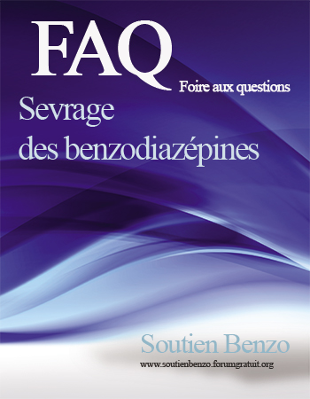 Sevrage des benzodiazépines, antidépresseurs et somnifères : le manuel de sevrage des psychotropes  Faq10