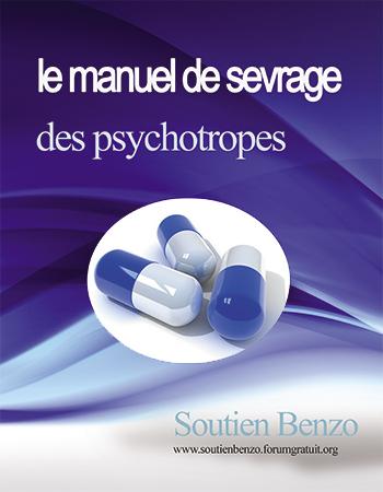 Sevrage des benzodiazépines, antidépresseurs et somnifères : le manuel de sevrage des psychotropes  Manuel10